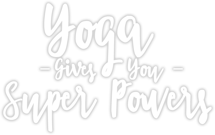 Yoga Can Give You Super Powers